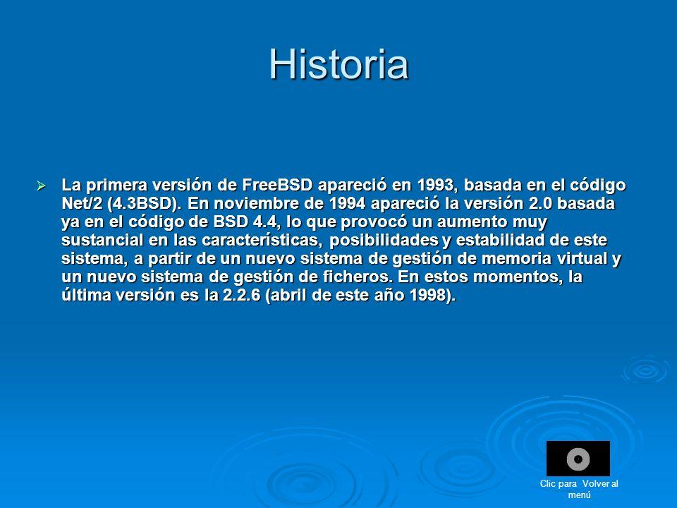 Historia La primera versión de FreeBSD apareció en 1993, basada en el código Net/2 (4.3BSD). En noviembre de 1994 apareció la versión 2.0 basada ya en