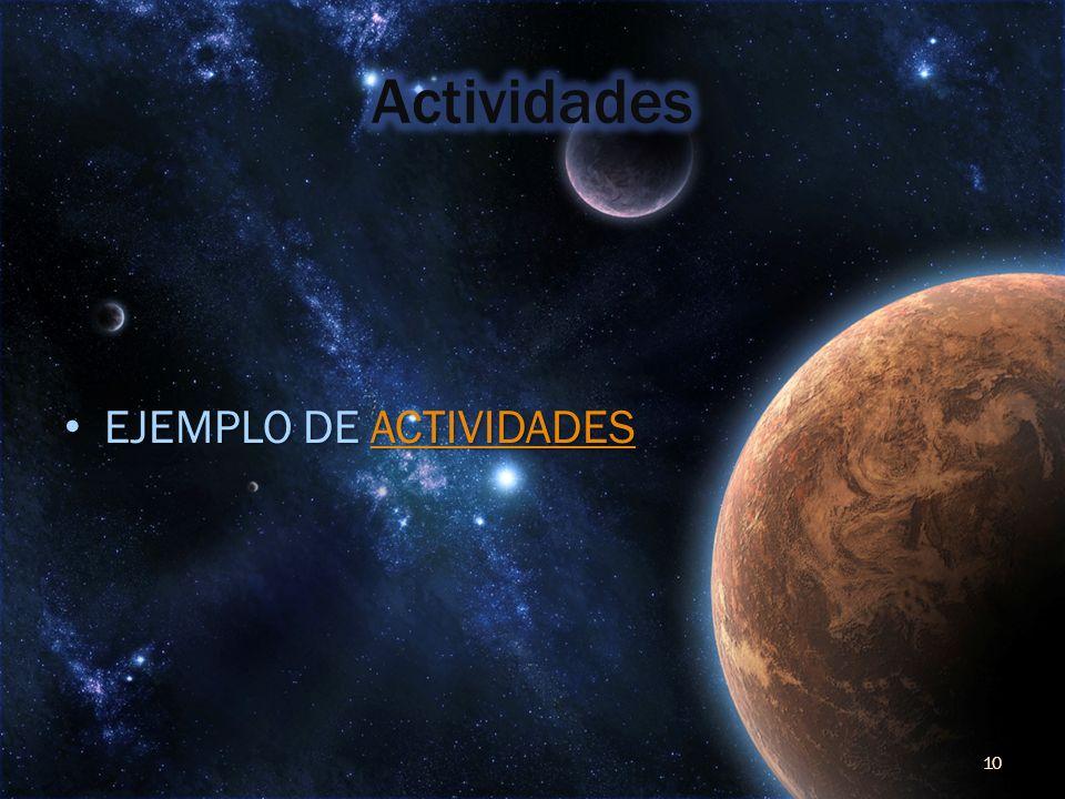 EJEMPLO DE ACTIVIDADES EJEMPLO DE ACTIVIDADESACTIVIDADES 10