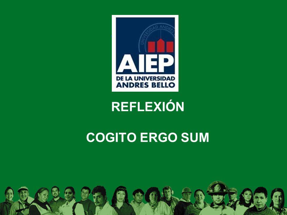 REFLEXIÓN COGITO ERGO SUM
