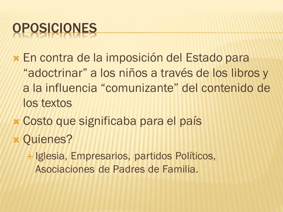 En contra de la imposición del Estado para adoctrinar a los niños a través de los libros y a la influencia comunizante del contenido de los textos Cos
