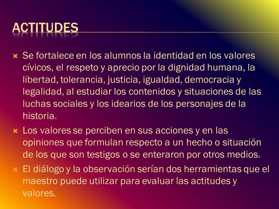 Se fortalece en los alumnos la identidad en los valores cívicos, el respeto y aprecio por la dignidad humana, la libertad, tolerancia, justicia, igual