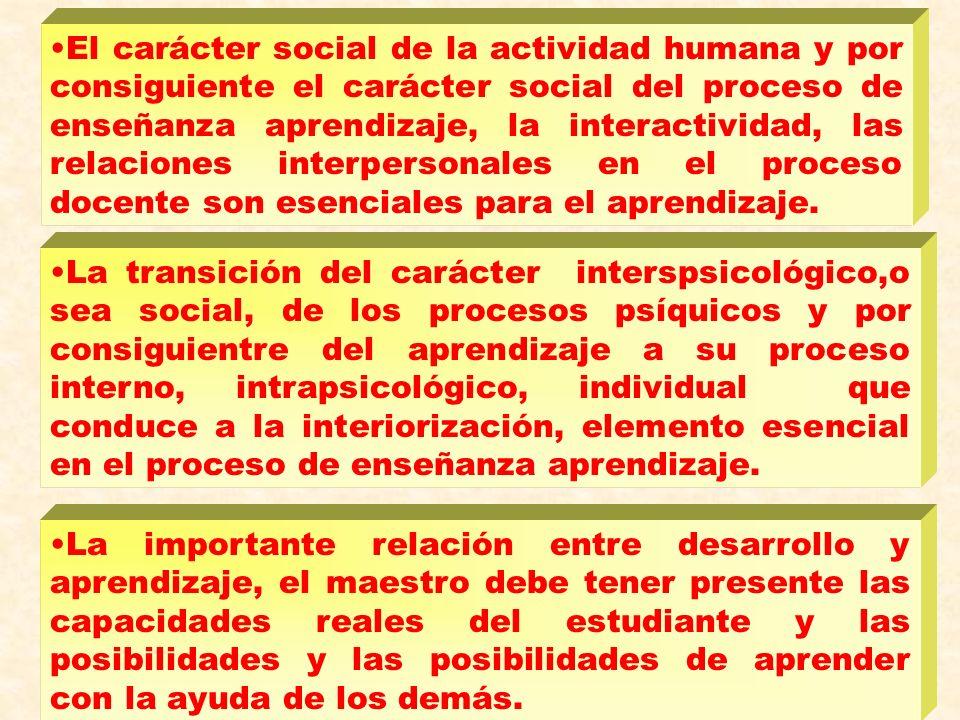 El carácter activo de los procesos psiquicos, o sea el papel de la actividad en la formación de la personalidad. El estudio de las etapas en la formac