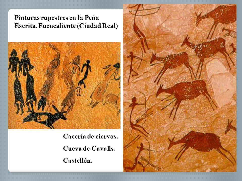 Pinturas rupestres en la Peña Escrita. Fuencaliente (Ciudad Real) Arquero. Obón (Teruel) Cacería de ciervos. Cueva de Cavalls. Castellón.