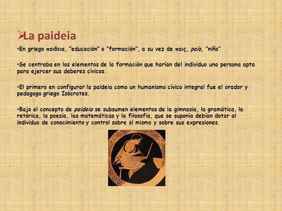 La paideia En griego παιδεια,