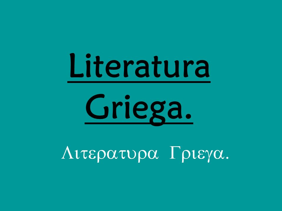 Literatura Griega.