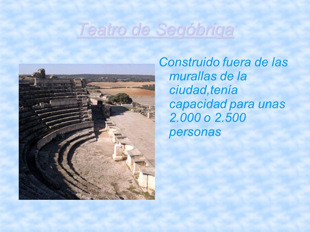 Teatro de Segóbriga Construido fuera de las murallas de la ciudad,tenía capacidad para unas 2.000 o 2.500 personas