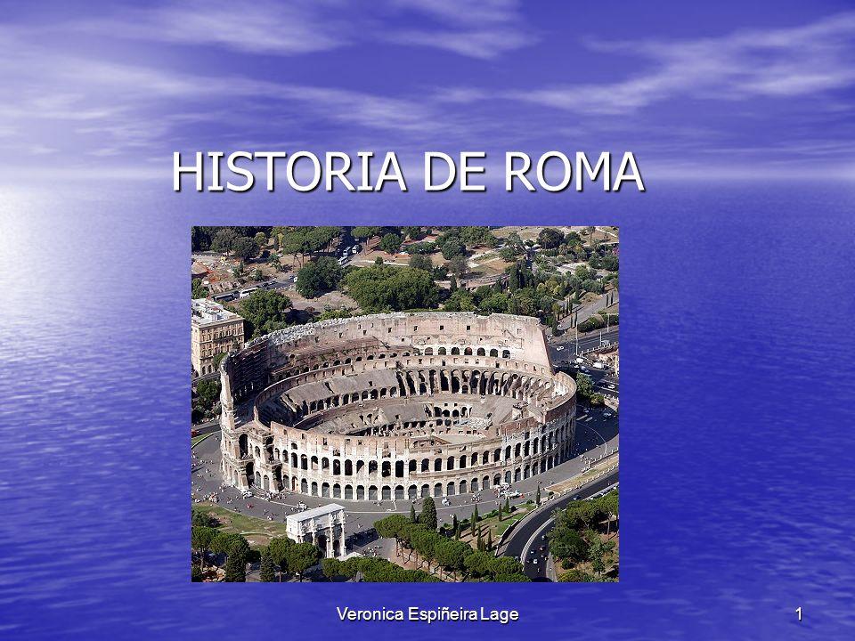 Veronica Espiñeira Lage2 INTRODUCCIÓN INTRODUCCIÓN Etapas de la historia de Roma: Etapas de la historia de Roma: MONARQUÍA MONARQUÍA REPÚBLICA REPÚBLICA IMPERIO IMPERIO