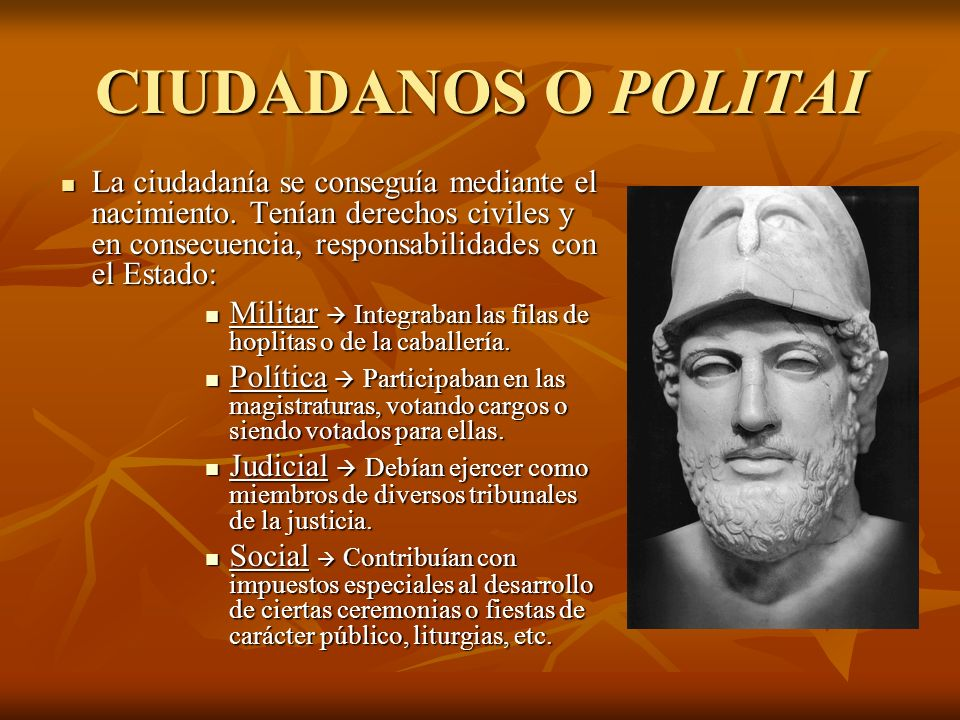 NO CIUDADANOS Metecos Eran los extranjeros en Atenas.