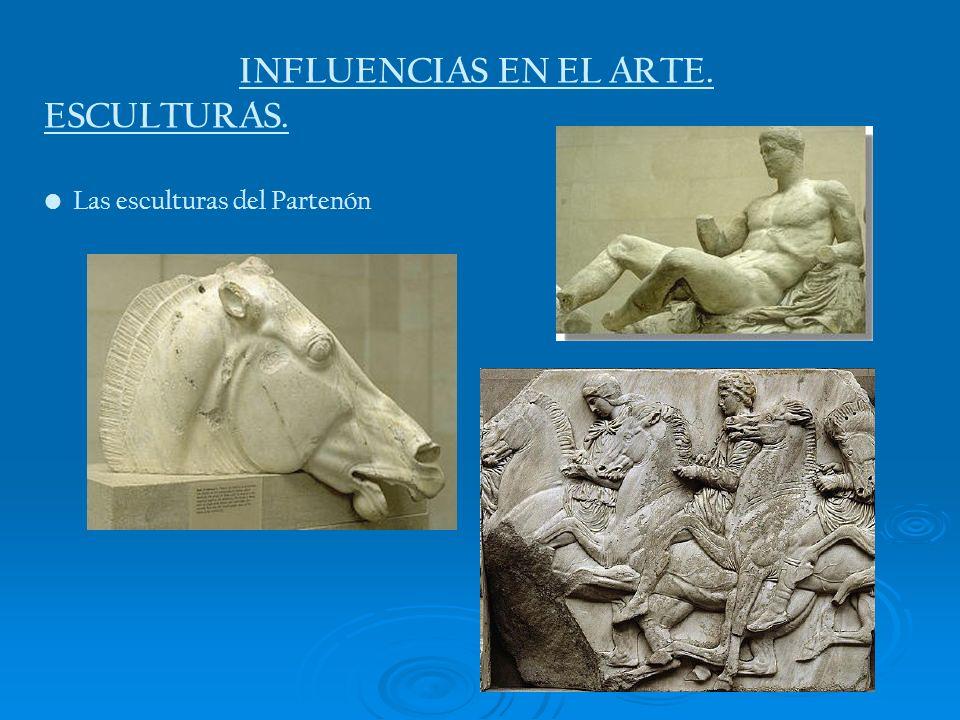 INFLUENCIAS EN EL ARTE. ESCULTURAS. Las esculturas del Partenón