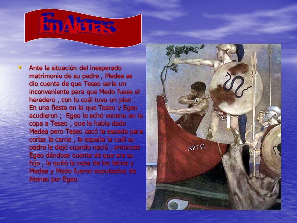 Ante la situación del inesperado matrimonio de su padre, Medea se dio cuenta de que Teseo sería un inconveniente para que Medo fuese el heredero, con lo cuál tuvo un plan.