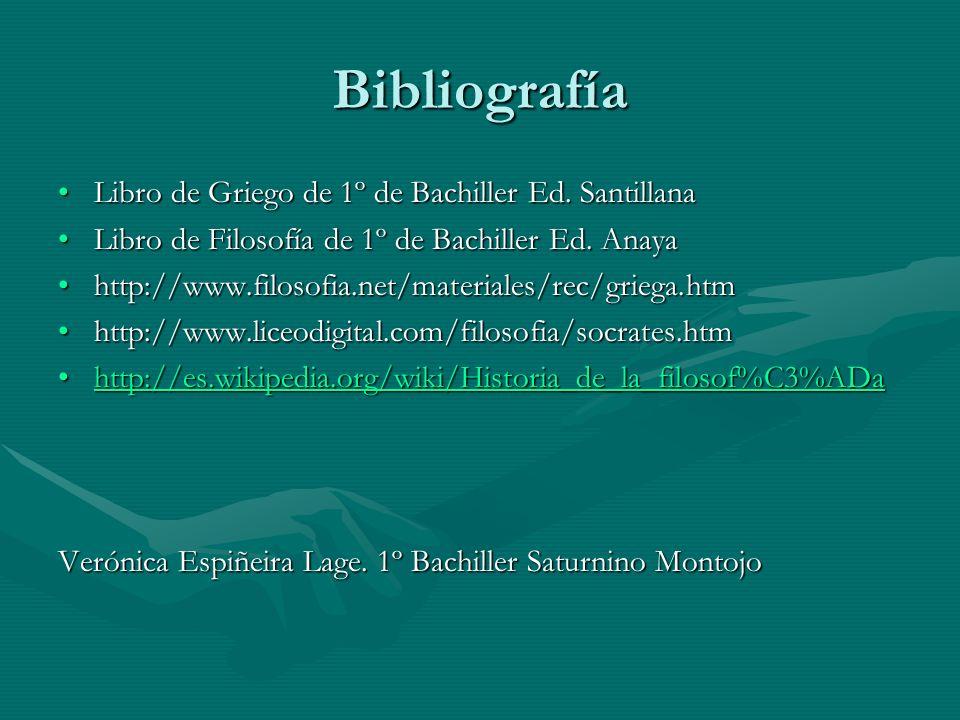 Bibliografía Libro de Griego de 1º de Bachiller Ed. SantillanaLibro de Griego de 1º de Bachiller Ed. Santillana Libro de Filosofía de 1º de Bachiller