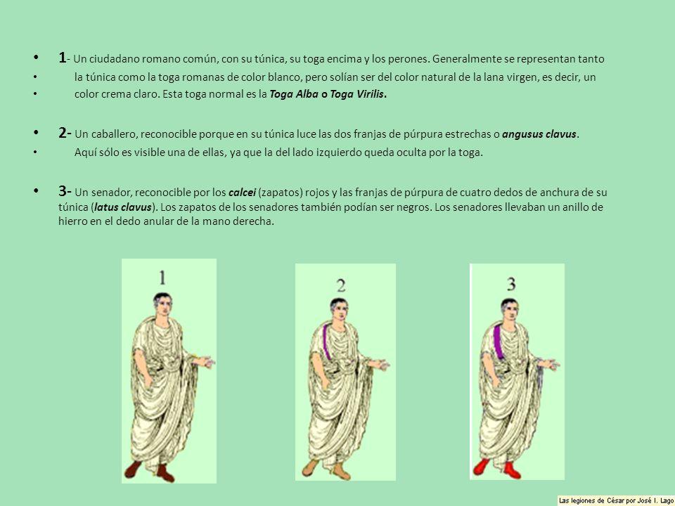 1 - Un ciudadano romano común, con su túnica, su toga encima y los perones. Generalmente se representan tanto la túnica como la toga romanas de color