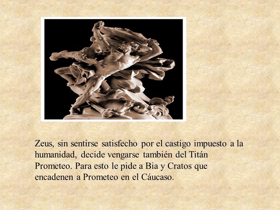 Como el titán era inmortal, Zeus hizo que un águila le comiese el hígado todos los días y creciéndole cada noche.