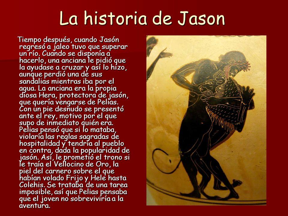 La historia de Jason No obstante, el Oráculo de Delfos sí creyó que Jasón lo conseguiría y le mandó construir un barco, llamado Argo, y reunir a 50 héroes para que le acompañasen.