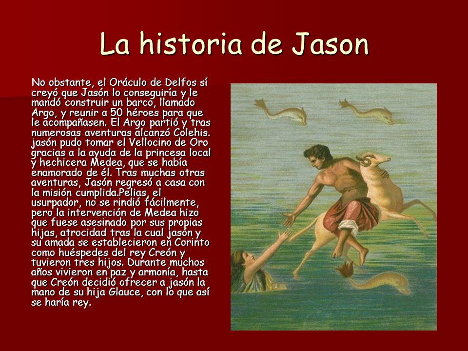 La historia de Jason Fue sencillo deshacerse de Medea porque su matrimonio no era válido en Corinto, al ser extranjero.
