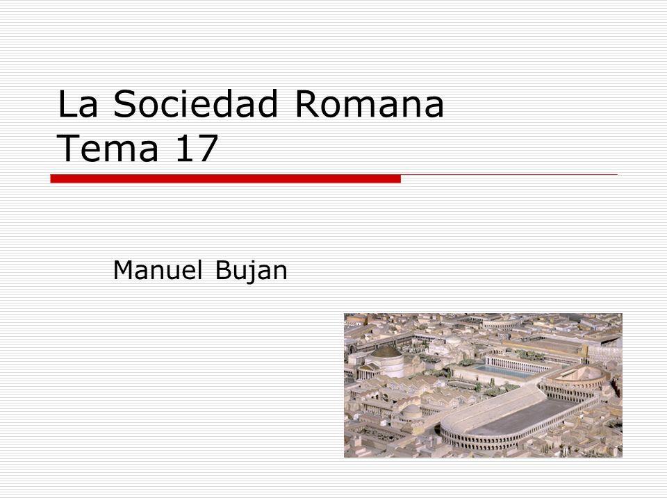La Sociedad Romana Tema 17 Manuel Bujan