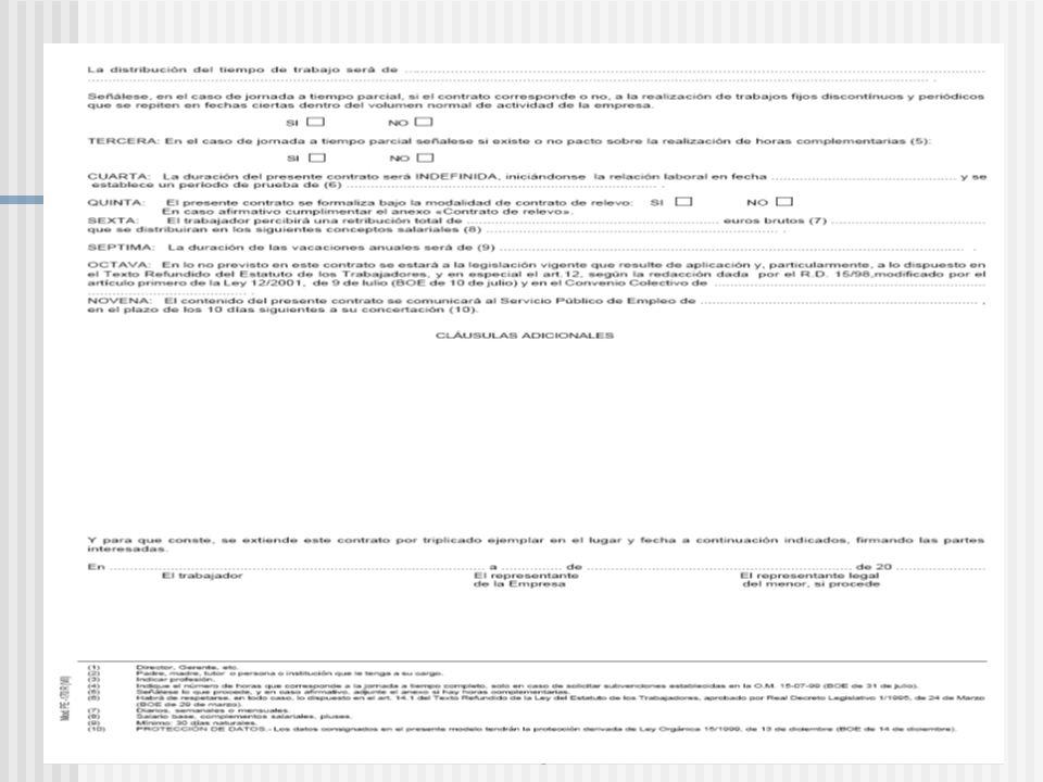 Modalidades de contratación INDEFINIDOSTEMPORALESFORMATIVOS - Indefinido Ordinario - Fomento Contratación Indefinida - Obra o Servicio - Circunstancias de la producción - Para la Formación - Prácticas