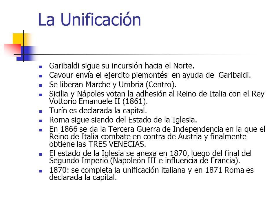 La Unificación Garibaldi sigue su incursión hacia el Norte. Cavour envía el ejercito piemontés en ayuda de Garibaldi. Se liberan Marche y Umbria (Cent