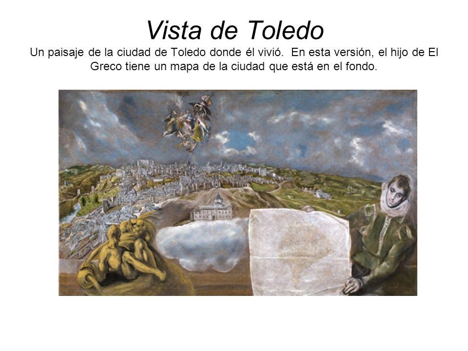 Vista de Toledo Un paisaje de la ciudad de Toledo donde él vivió. En esta versión, el hijo de El Greco tiene un mapa de la ciudad que está en el fondo