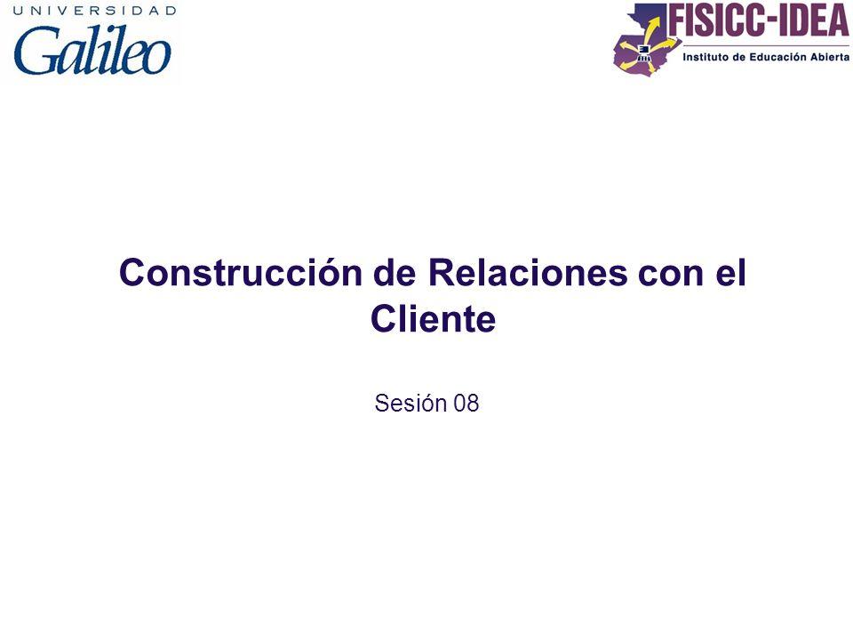 Construcción de Relaciones con el Cliente Sesión 08