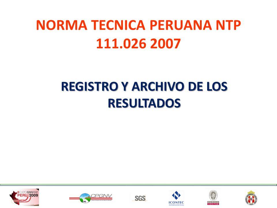NORMA TECNICA PERUANA NTP 111.026 2007 REGISTRO Y ARCHIVO DE LOS RESULTADOS