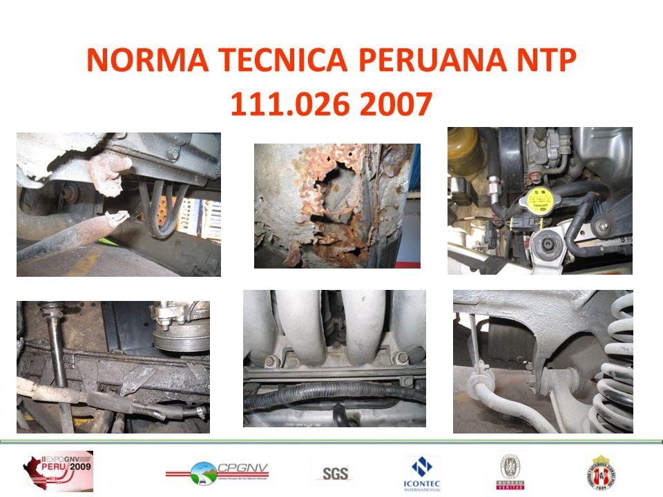 NORMA TECNICA PERUANA NTP 111.026:2007 Gas Natural Seco: Inspección y Pruebas en la POST-CONVERSIÓN de Vehículos Convertidos a GNV