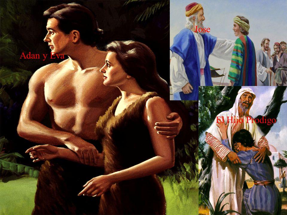 Adan y Eva Jose El Hijo Prodigo