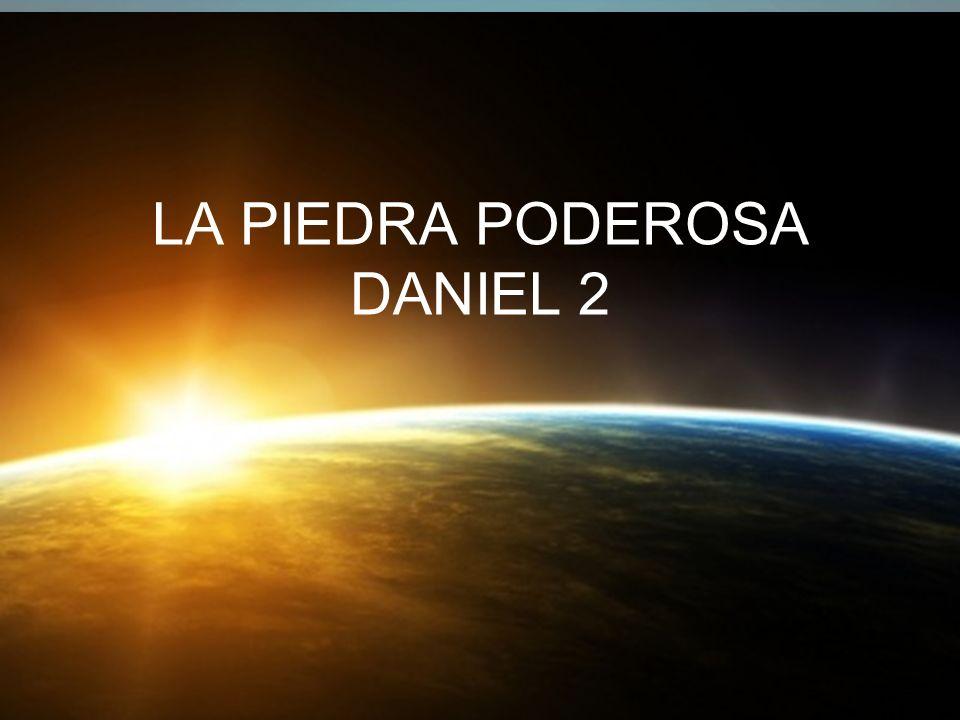 LA PIEDRA PODEROSA DANIEL 2