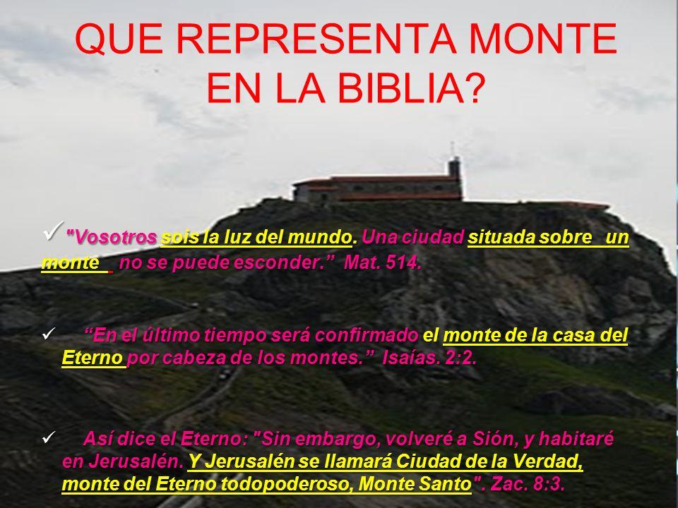 QUE REPRESENTA MONTE EN LA BIBLIA?