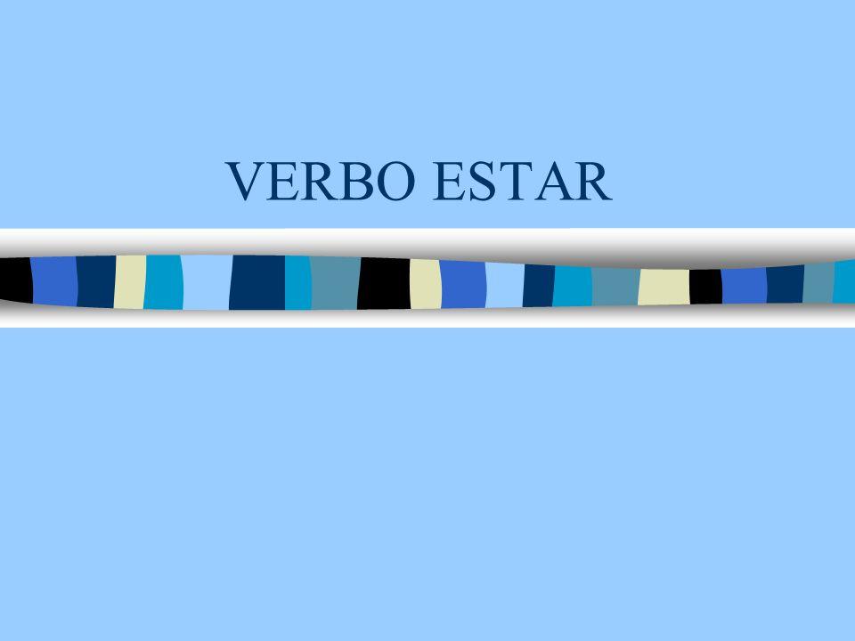 VERBO ESTAR