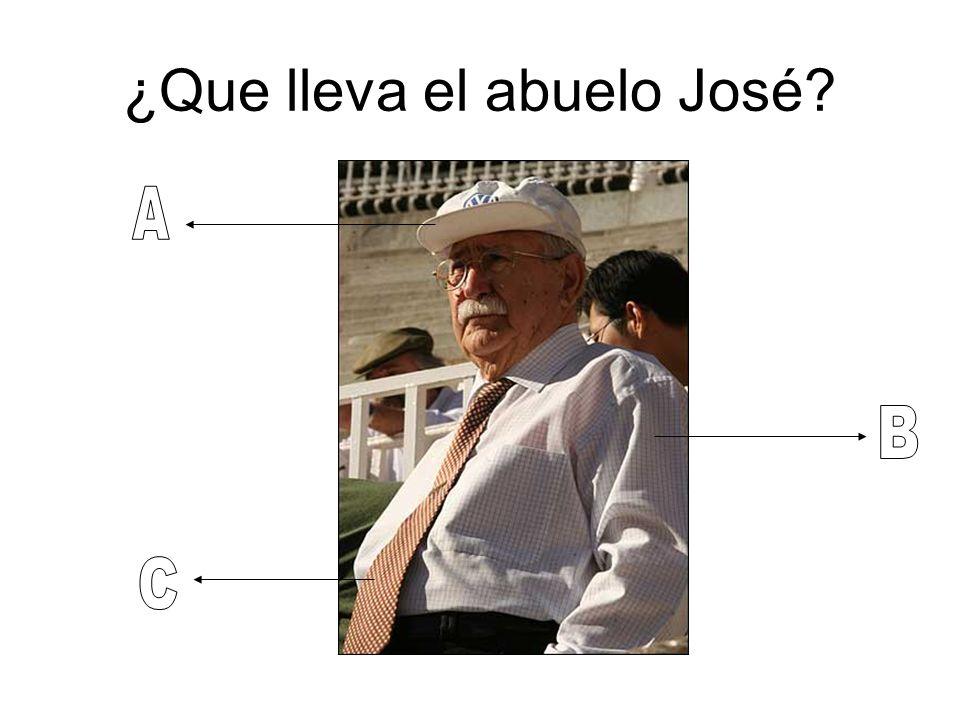 ¿Que lleva el abuelo José?