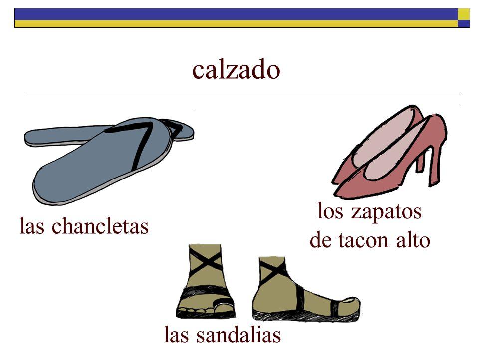 calzado las chancletas las sandalias los zapatos de tacon alto