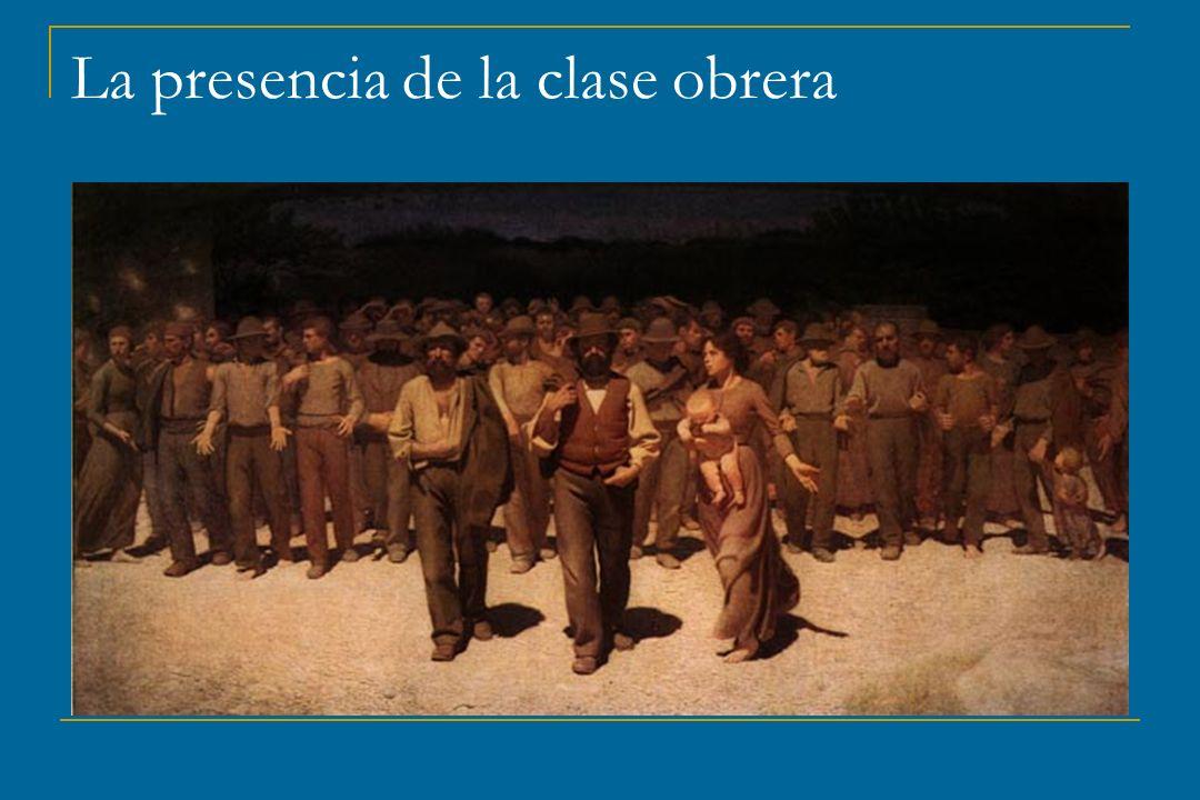 La presencia de la clase obrera