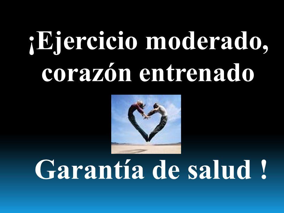 ¡Ejercicio moderado, corazón entrenado Garantía de salud !