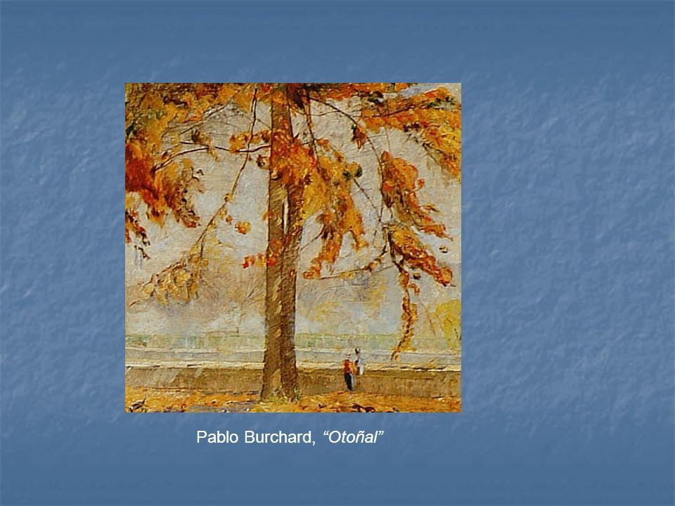Pablo Burchard, Otoñal