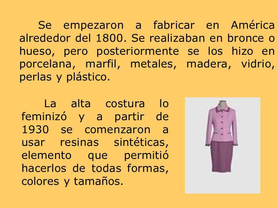 Se empezaron a fabricar en América alrededor del 1800. Se realizaban en bronce o hueso, pero posteriormente se los hizo en porcelana, marfil, metales,