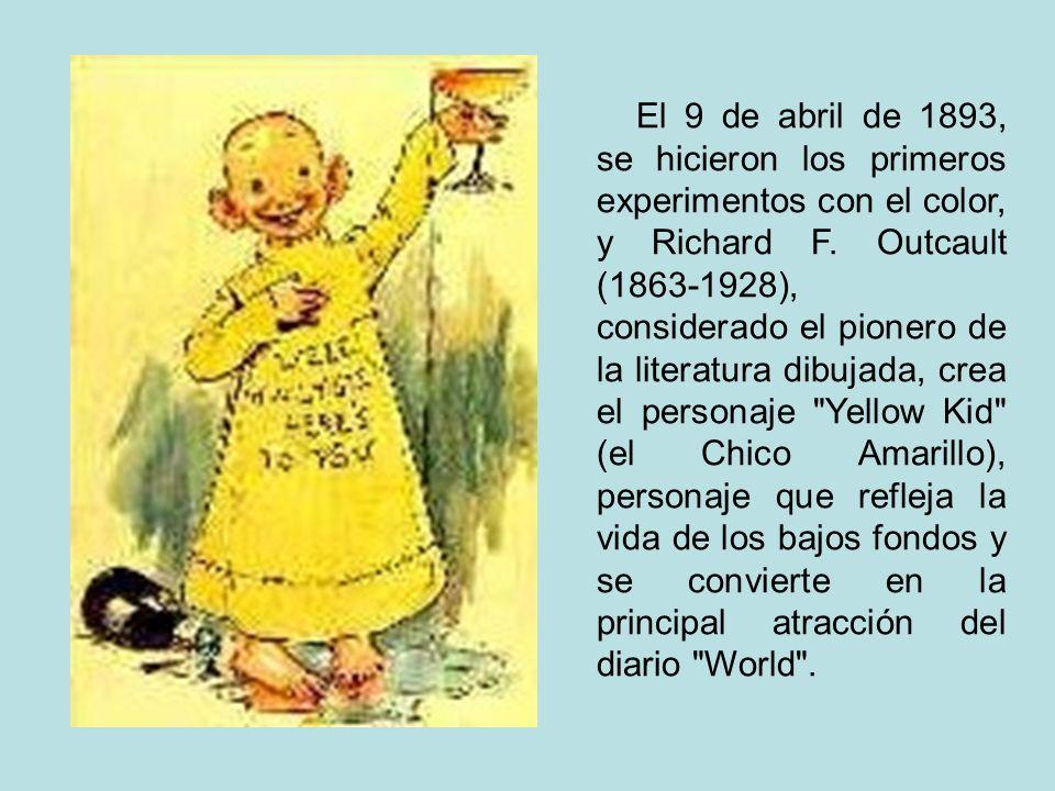 El 9 de abril de 1893, se hicieron los primeros experimentos con el color, y Richard F. Outcault (1863-1928), considerado el pionero de la literatura