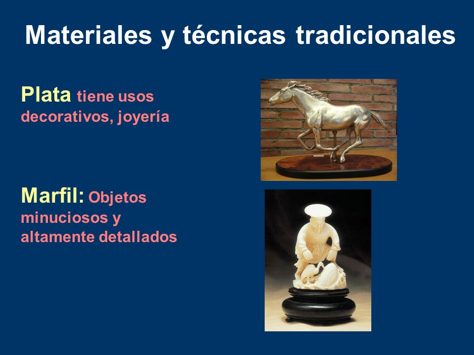 Plata tiene usos decorativos, joyería Marfil: Objetos minuciosos y altamente detallados