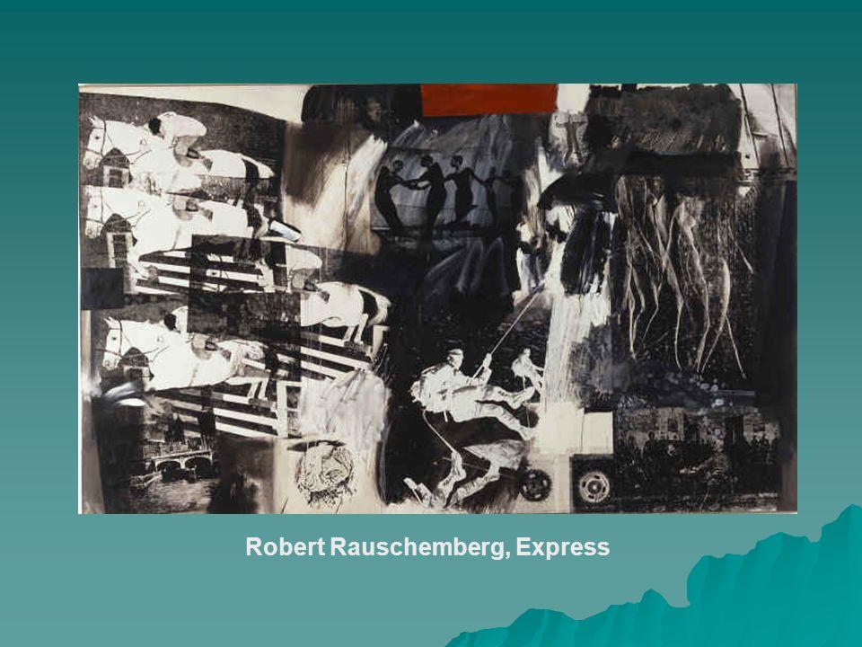 Robert Rauschemberg, Express