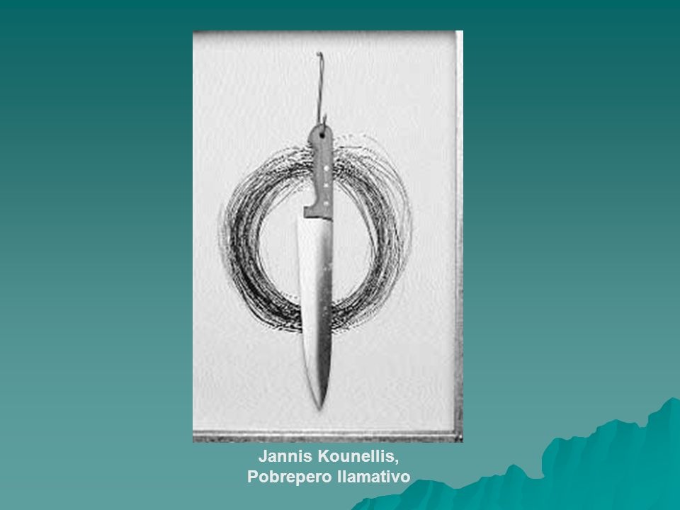 Jannis Kounellis, Pobrepero llamativo