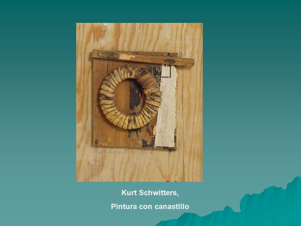 Kurt Schwitters, Pintura con canastillo