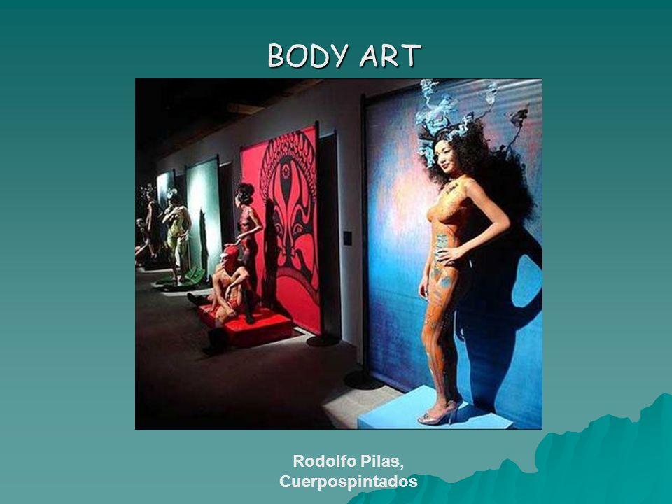 BODY ART BODY ART Rodolfo Pilas, Cuerpospintados