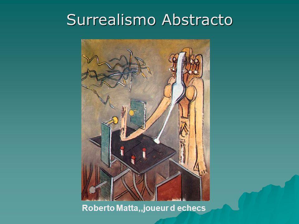 Surrealismo Abstracto Roberto Matta,,joueur d echecs