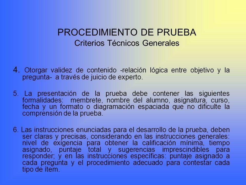 PROCEDIMIENTO DE PRUEBA Criterios Técnicos Generales 4.