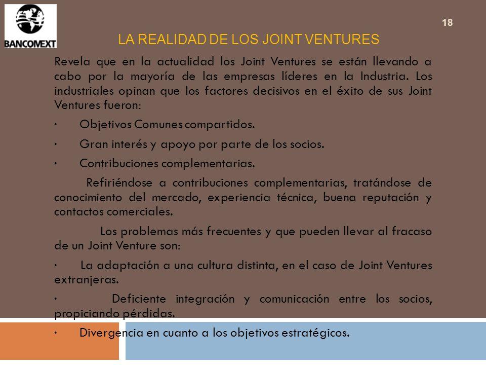 LA REALIDAD DE LOS JOINT VENTURES Revela que en la actualidad los Joint Ventures se están llevando a cabo por la mayoría de las empresas líderes en la