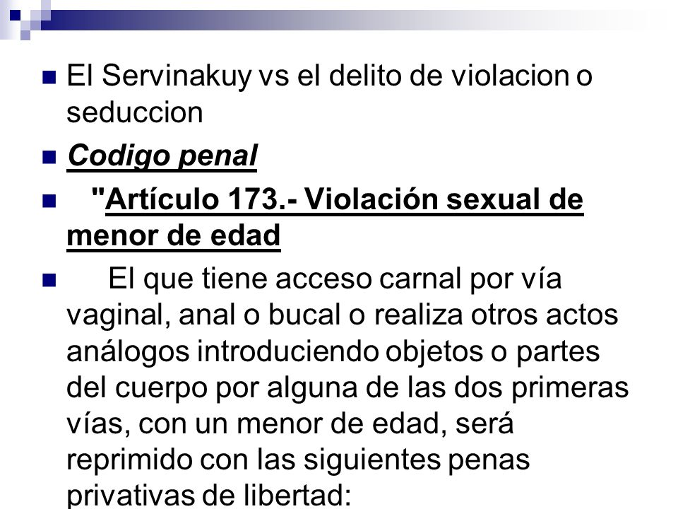 El Servinakuy vs el delito de violacion o seduccion Codigo penal