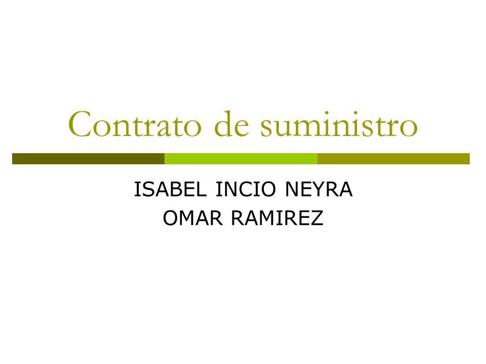 Contrato de suministro ISABEL INCIO NEYRA OMAR RAMIREZ