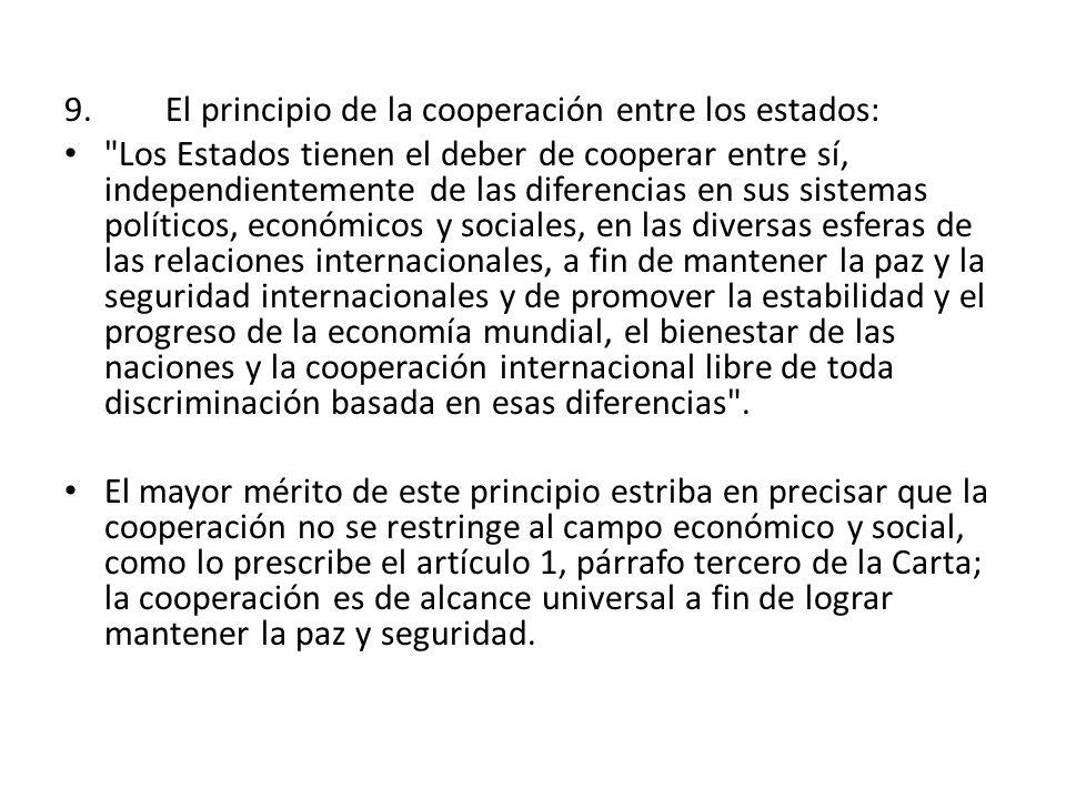 9. El principio de la cooperación entre los estados: