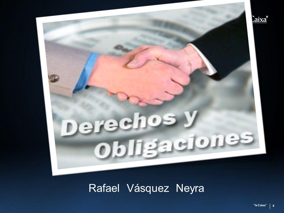 la Caixa 8 Rafael Vásquez Neyra