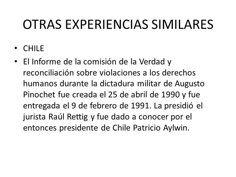 CHILE El Informe de la comisión de la Verdad y reconciliación sobre violaciones a los derechos humanos durante la dictadura militar de Augusto Pinoche